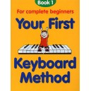 Your First Keyboard Method Book 1