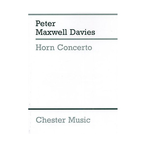 Peter Maxwell Davies: Horn Concerto (Study Score) - Maxwell Davies, Peter (Composer)
