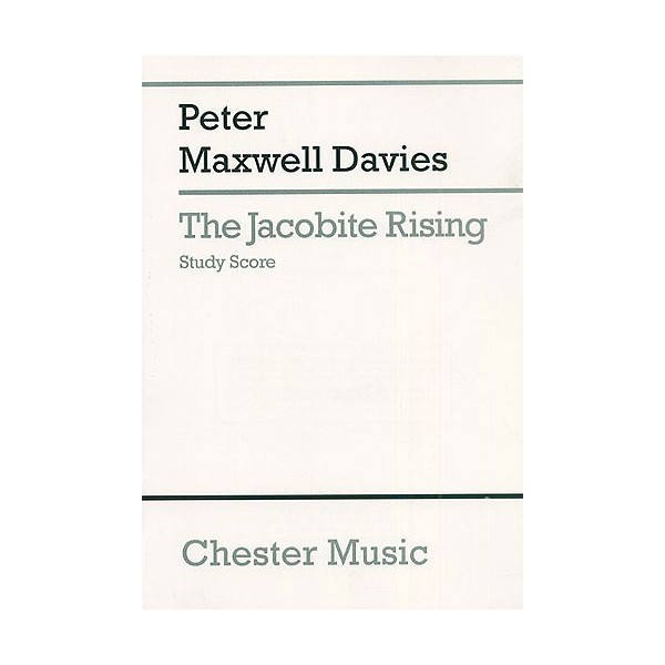 Peter Maxwell Davies: The Jacobite Rising Study Score - Maxwell Davies, Peter (Composer)