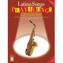 Applause: Latino Songs Playalong For Alto Sax