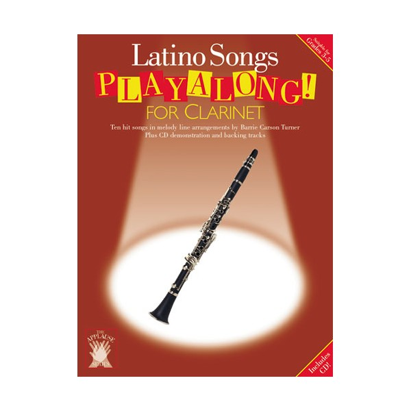Applause: Latino Songs Playalong For Clarinet