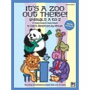 Albrecht  - Its A Zoo Out There! Animals A To Z - 27 Unison Songs for Young Singers (Teachers Handbook)