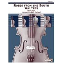 Strauss, J, arr. England, R - Roses From The South Waltzes