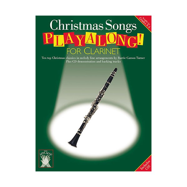 Applause: Christmas Songs Playalong For Clarinet