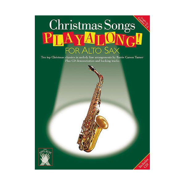 Applause: Christmas Songs Playalong For Alto Sax