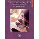 Rollin, Catherine - Dancing On The Keys - 7 Intermediate Piano Solos in Dance Styles