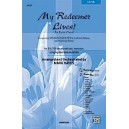 Hayes,M, (arranger) - My Redeemer Lives! - An Easter Suite Incorporating My Redeemer Lives, by Reuben Morgan, and Traditional Hy