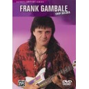Gambale, Frank - Frank Gambale -- Chopbuilder - The Ultimate Guitar Workout