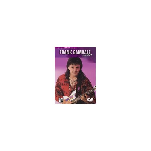Gambale, Frank - Frank Gambale -- Chopbuilder - The Ultimate Guitar Workout