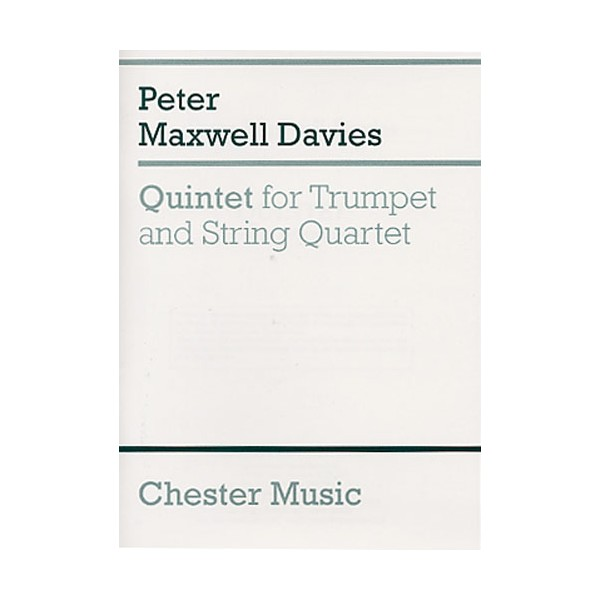 Peter Maxwell Davies: Quintet For Trumpet And String Quartet (Study Score) - Maxwell Davies, Peter (Composer)