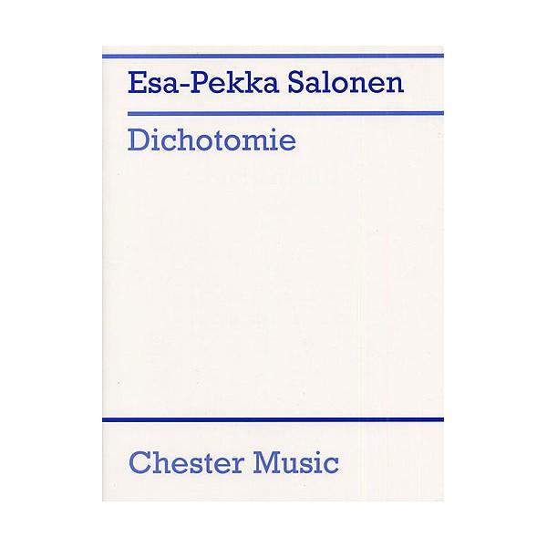 Esa-Pekka Salonen: Dichotomie Piano Score - Salonen, Esa-Pekka (Composer)