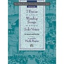 Hayes, Mark - The Mark Hayes Vocal Solo Collection -- 7 Praise And Worship Songs For Solo Voice - Medium Low Voice