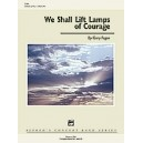 Fagan, Gary - We Shall Lift Lamps Of Courage
