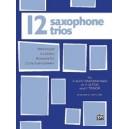Gee, Harry (arranger) - Twelve Saxophone Trios (for 3 Altos Or 2 Altos And 1 Tenor)