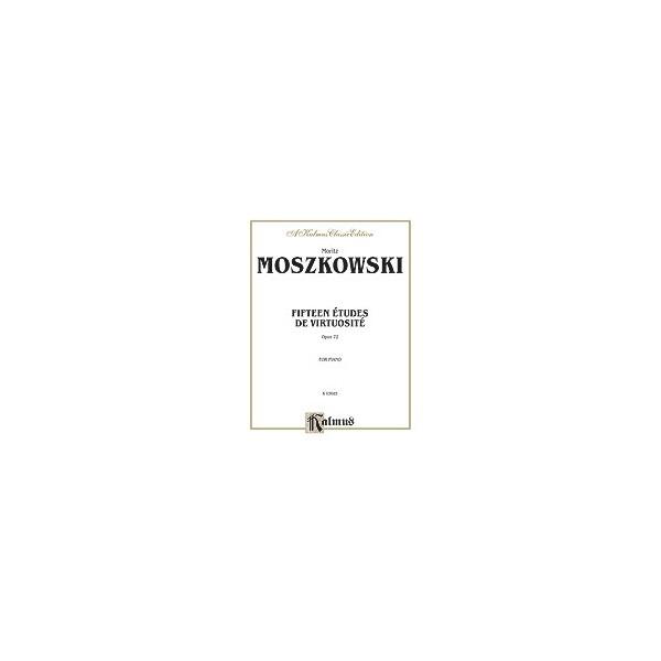 Moszkowski - Fifteen Etudes De Virtuosite, Op. 72