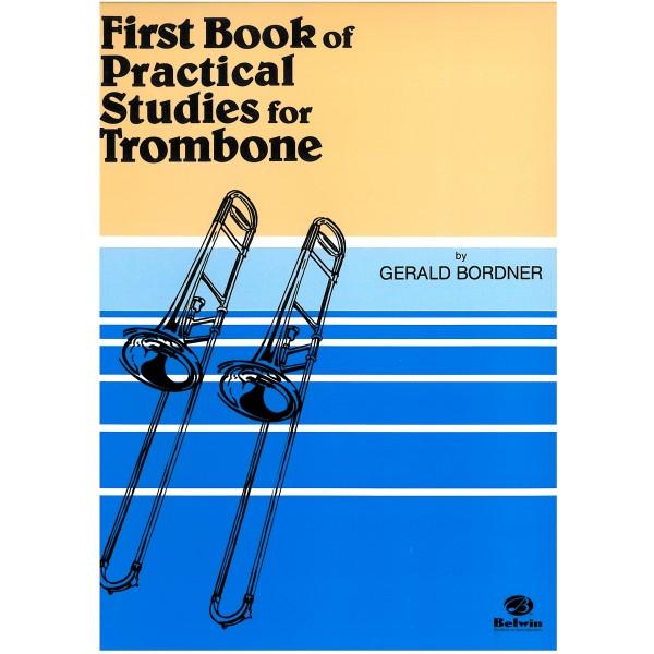 Bordner, Gerald - Practical Studies For Trombone
