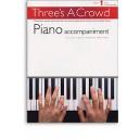 Threes A Crowd: Book 1 Piano Accompaniment - Power, James (Author)