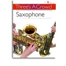 Threes A Crowd: Book 1 Saxophone - Power, James (Author)