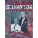 Dietz, H,  - All Time Favorite Dietz & Schwartz Songs - Featuring Dancing in the Dark (Piano/Vocal/Chords)