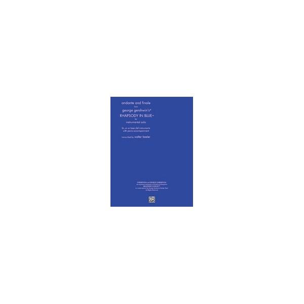 Gershwin, G, arr. Beeler - Rhapsody In Blue, Andante And Finale From
