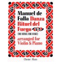 De Falla: Ritual Fire Dance From El Amor Brujo  For Violin and Piano - De Falla, Manuel (Artist)