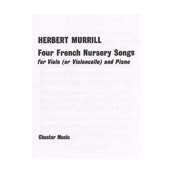 Herbert Murrill: Four French Nursery Songs For Viola And Piano - Murrill, Herbert (Artist)