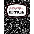 Beeler, Walter - Walter Beeler Method For The Bb-flat Tuba
