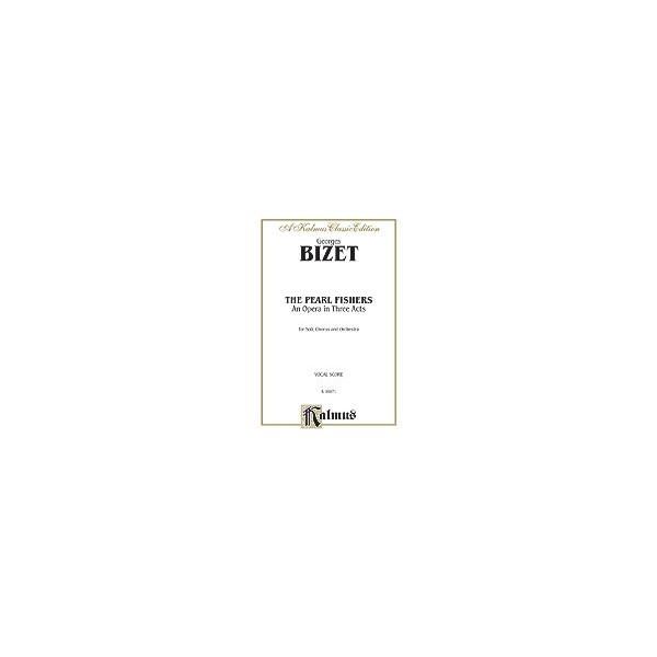 Bizet, Georges - The Pearl Fishers - Vocal Score (French, English Language Edition)
