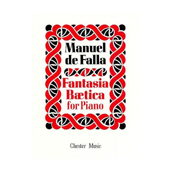 Manuel De Falla: Fantasia Baetica for Piano - De Falla, Manuel (Composer)