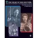 Mintzer, Bob - The Music Of Bob Mintzer (solo Transcriptions And Performing Artist Master Class) - Saxophone