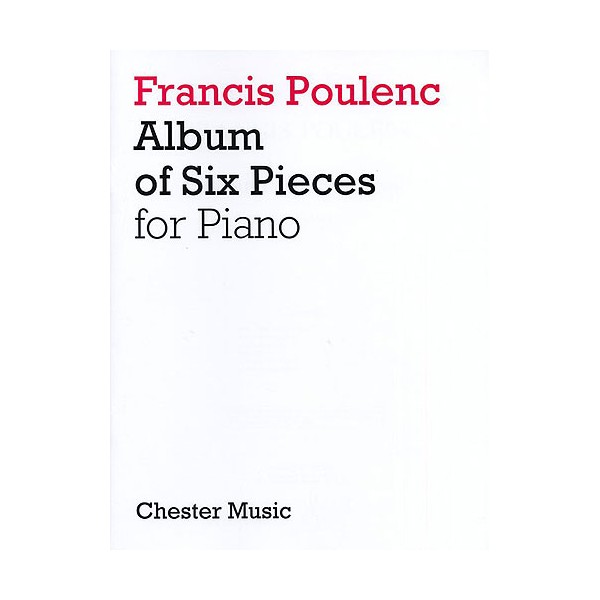 Album of Six Pieces for Piano - Poulenc, Francis (Artist)