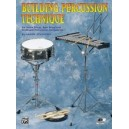Building Percussion Technique - For Snare Drum, Bass Drum and Keyboard Percussion Instruments