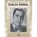 Gardel, Carlos - Los Mejores Tangos De Carlos Gardel - Piano/Vocales/Acordes (Spanish Language Edition)