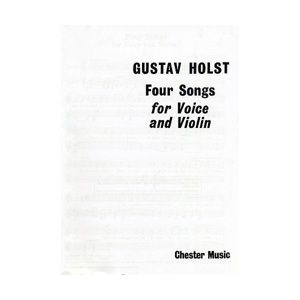 Holst: Four Songs For Voice And Violin Op.35 - Holst, Gustav (Artist)
