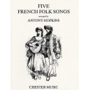 Hopkins, Antony (arr) - Five French Folk Songs