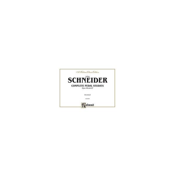 Scheinder, Edward - Complete Pedal Studies, Op. 48 And 67