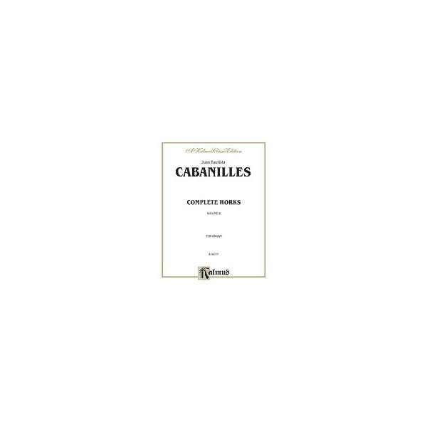Cabanilles, Juan Batista - Complete Works