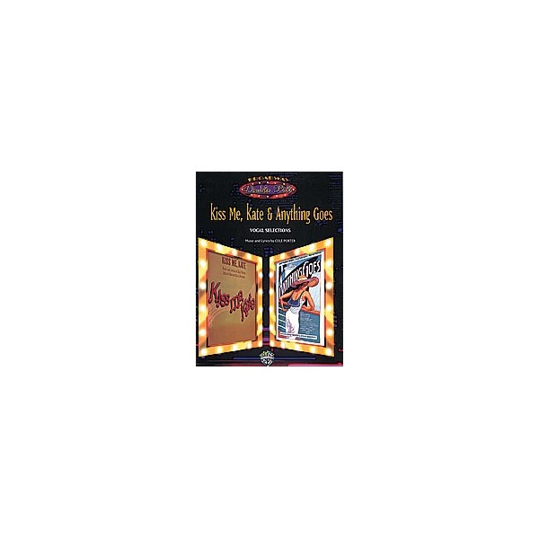 Porter, Cole - Kiss Me, Kate & Anything Goes (broadway Double Bill) - Piano/Vocal/Chords