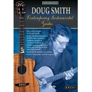 Acoustic Masterclass - Doug Smith -- Contemporary Instrumental Guitar