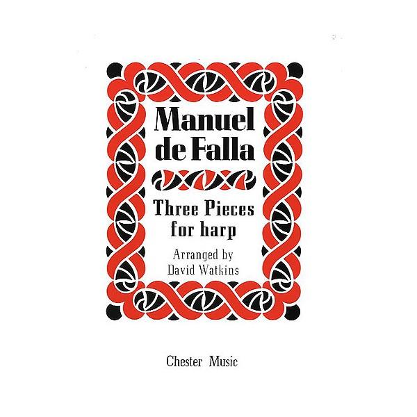 Three Pieces for Harp - De Falla, Manuel (Composer)