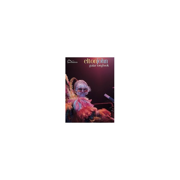 John, Elton - Elton John Guitar Songbook - Guitar Songbook Edition
