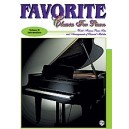 Favorite Classics For Piano - World Famous Piano Solos and Arrangements of Classical Melodies