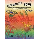 Flex-ability Pops -- Solo-duet-trio-quartet With Optional Accompaniment - for All Instruments