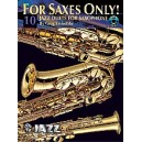 For Saxes Only! (10 Jazz Duets For Saxophone) - Easy to Intermediate Jazz Duets