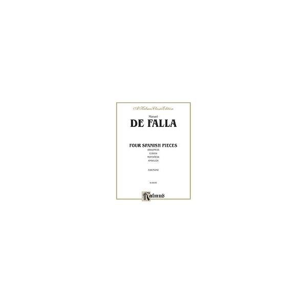 Falla, Manuel de - Four Spanish Pieces