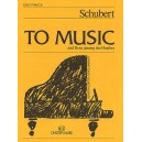 To Music (Easy Piano No.8) - Schubert, Franz (Artist)