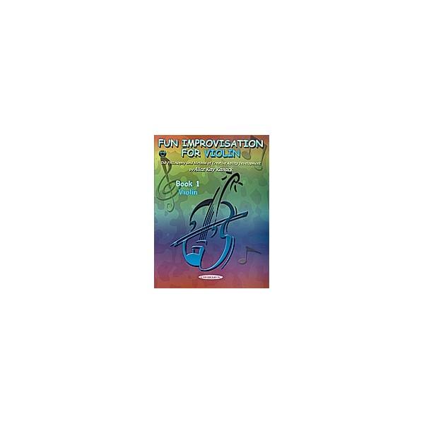 Kanack, Alice Kay - Fun Improvisation For...violin, Viola, Cello, Piano - Creative Ability Development (Violin)