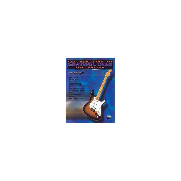 Grateful Dead - The New Best Of Grateful Dead For Guitar - Easy TAB Deluxe
