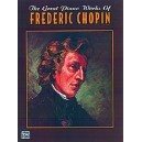 Chopin, Frederick - The Great Piano Works Of Frederic Chopin