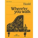 Where er You Walk (Easy Piano No.25) - Handel, George Frideric (Artist)